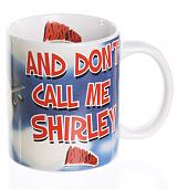 Airplane Don't Call Me Shirley Mug