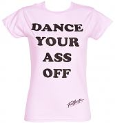 Ladies Footloose Dance Your Ass Off T-Shirt